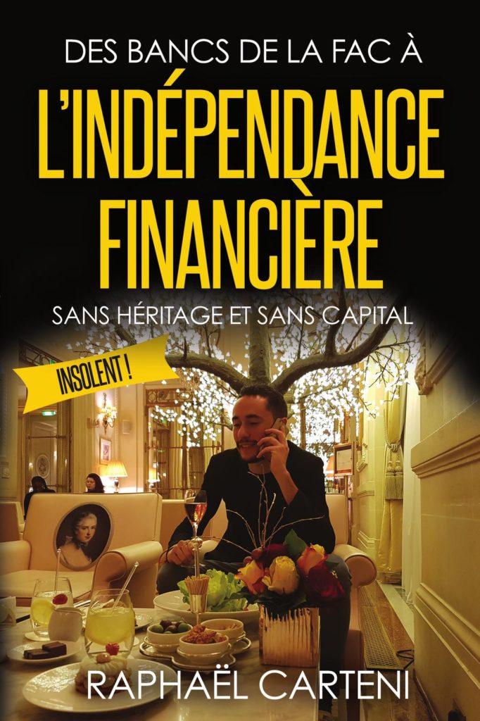 Raphael Carteni Des bancs de la fac à l'indépendance financière