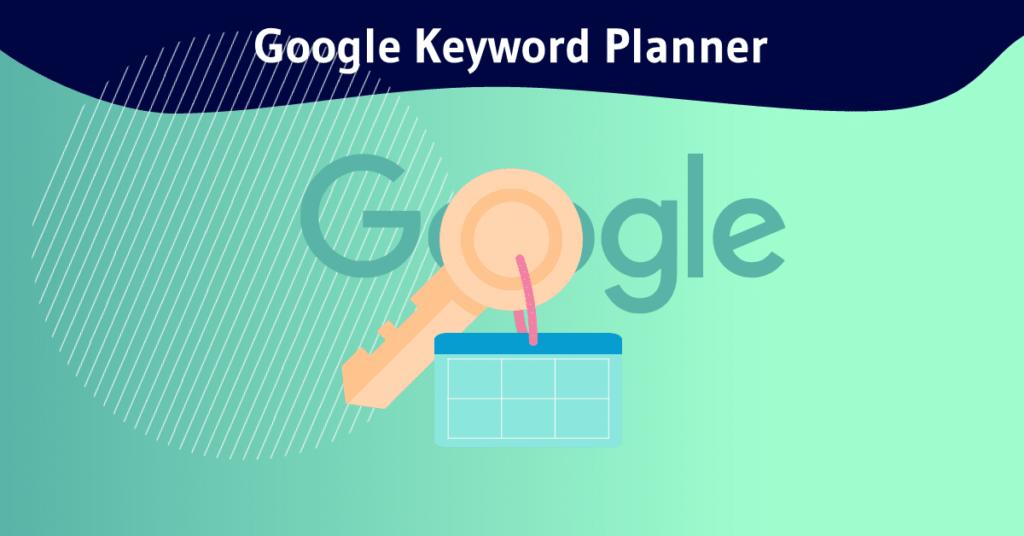 Google Keyword Planner pour chercher les mots clés
